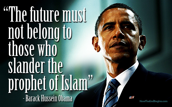 "[Watch] Barack Hussein Obama: ""The Future Must Not Belong to Those Who Slander the Prophet of Islam"""