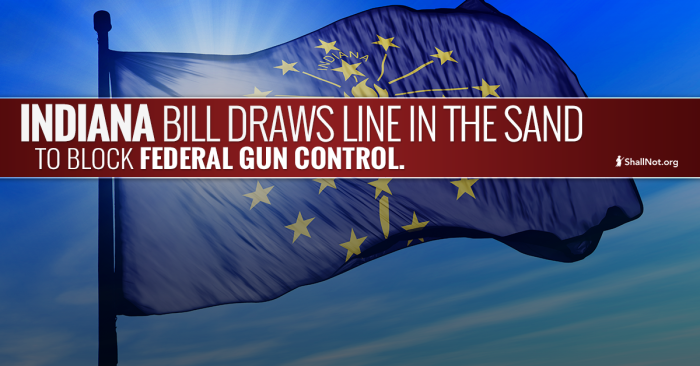 Indiana Taking BOLD Stand Against Obama's Federal Gun Control