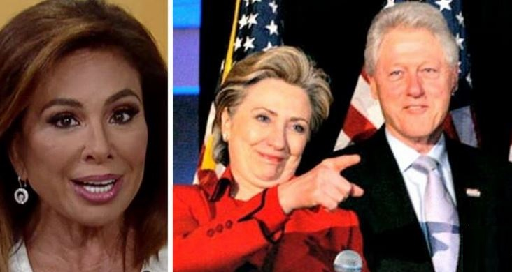 Judge Jeanine: 'Clinton Foundation A Money Laundering Operation, Not a Charity!'