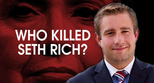 who-killed-seth-rich-613x330