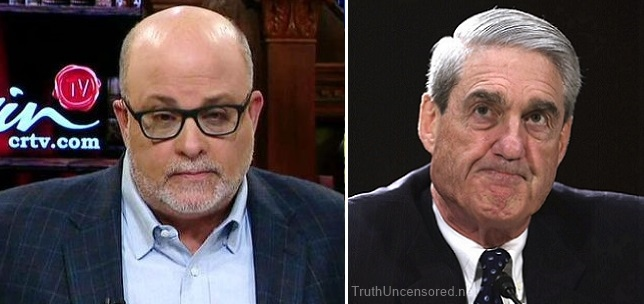 Mark Levin: Robert Mueller's 'Only Purpose is to Remove President Trump From Office' (Video)